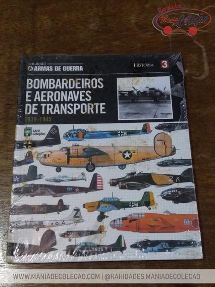 Livro - Bombardeios E Aeronaves De Transporte (1939 - 1945)