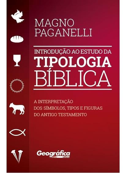 Introdução Ao Estudo Da Tipologia Biblica