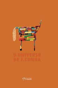 Universo De J. Cunha, O