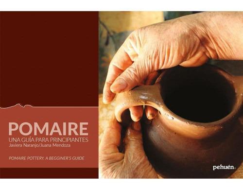 Imagen 1 de 1 de Pomaire. Una Guía Para Principiantes