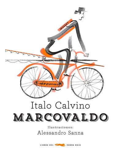 Imagen 1 de 3 de Marcovaldo, Italo Calvino, Zorro Rojo