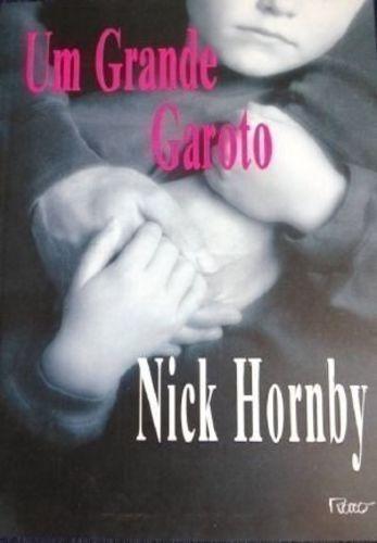 Livro Um Grande Garoto Nick Hornby