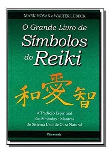 Grande Livro De Simbolos Do Reiki, O