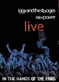 Raw Power Live - In The Hands Of The Fans - Dvd