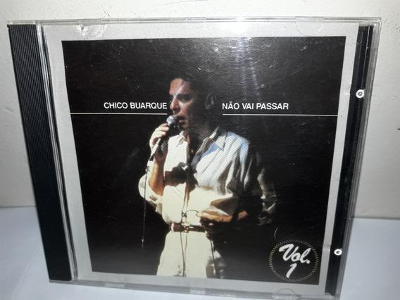 Cd Chico Buarque Não Vai Passar 1992 Vol 1 ( Semi Novo )