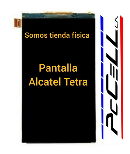 Pantalla Lcd Alcatel Tetra (20vrd)