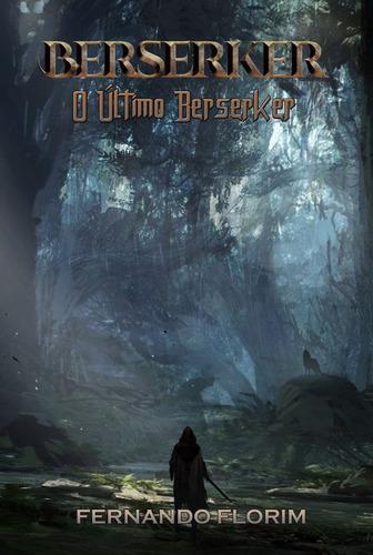 Imagem 1 de 2 de Berserker Vol. I - O Último Berserker