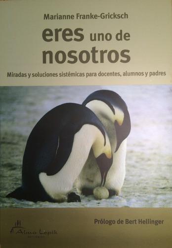 Imagen 1 de 2 de Marianne Franke - Eres Uno De Nosotros - Ed. Alma Lepik