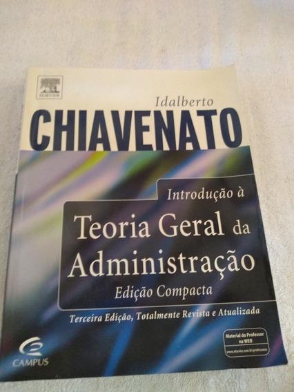 Introdução A Teoria Geral Da Administração Edição Compacta