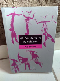 Livro História Da Dança No Ocidente