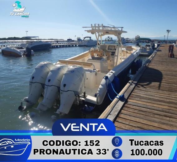 Lancha Pronautica 33