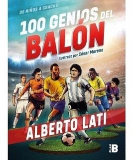 100 Genios Del Balón.