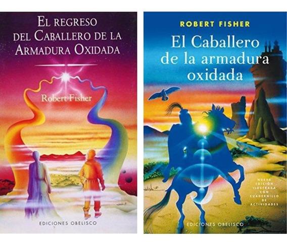 Pack Caballero De La Armadura Oxidada + Regreso (2 Libros)
