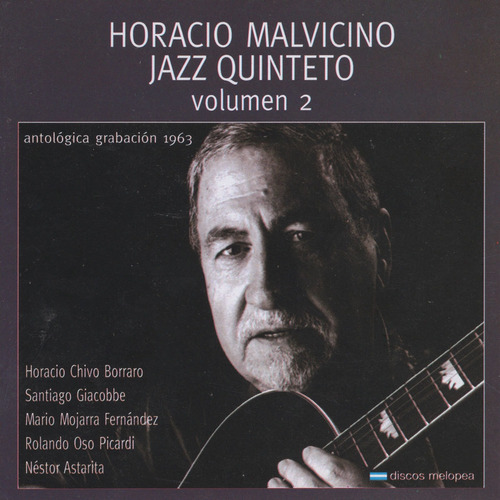 Horacio Malvicino - Jazz Quinteto Vol. 2 - Cd