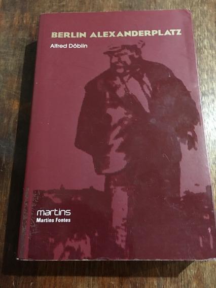 Livro: Berlin Alexanderplatz -alfred Doblin