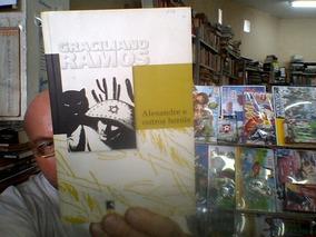 Livro Alexandre E Outros Herois De Graciliano Ramos