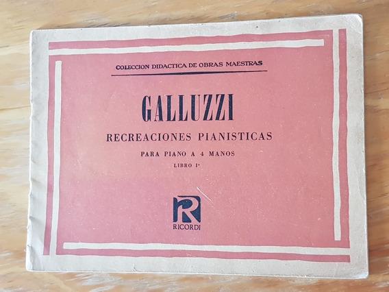 Partituras: Galuzzi-recreaciones Pianísticas 4 Manos