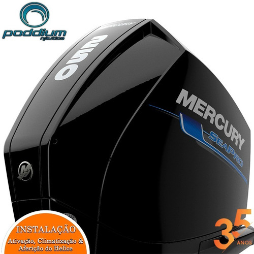 Motor De Popa Mercury 250 Hp Xl 4t Sea Pro + Frete Poddium N