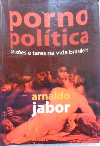 Livro Porno Política Arnaldo Jabor Super Barato
