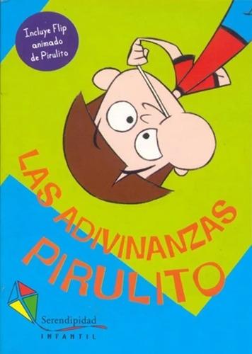 Las Adivinanzas De Pirulito. Colección Pirulito