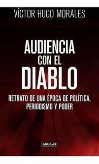 Audiencia Con El Diablo - Victor Hugo Morales