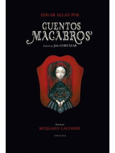 Cuentos Macabros - Benjamin Lacombe - Edgar Allan Poe