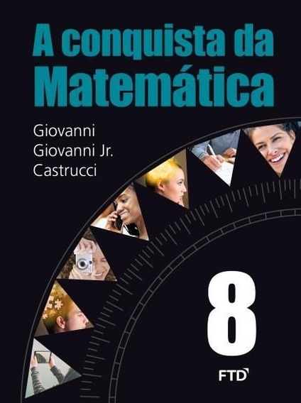 A Conquista Da Matematica 8 Ftd 3 Ed. 2015