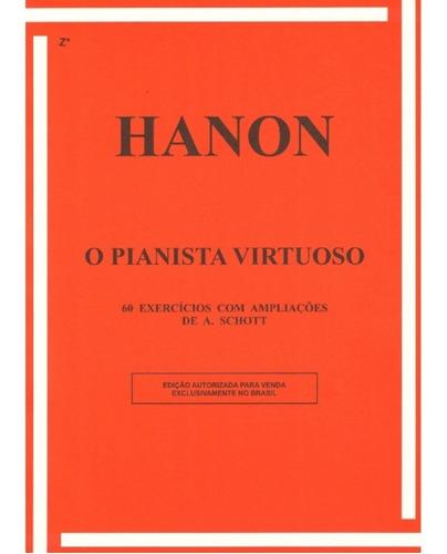 Hanon O Pianista Virtuoso  Rb-0081 - 60 Exercícios A. Schott