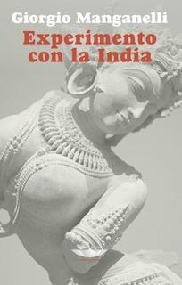 Experimento Con La India, Manganelli, Cuenco De Plata