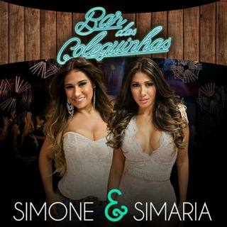Simone & Simaria - Bar Das Coleguinhas