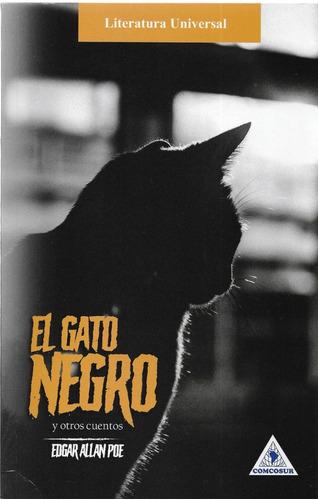 El Gato Negro Y Otros Relatos - Edgar Allan Poe - Nuevo