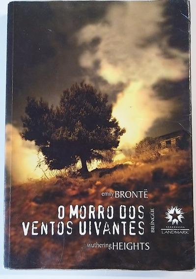Livro O Morro Dos Ventos Uivantes - Emily Bronte - Bilíngue