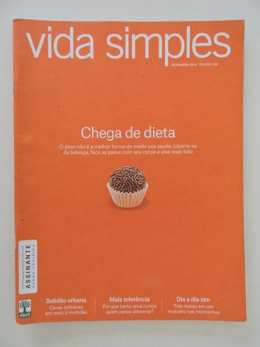 Imagem 1 de 1 de Vida Simples #139 Chega De Dieta