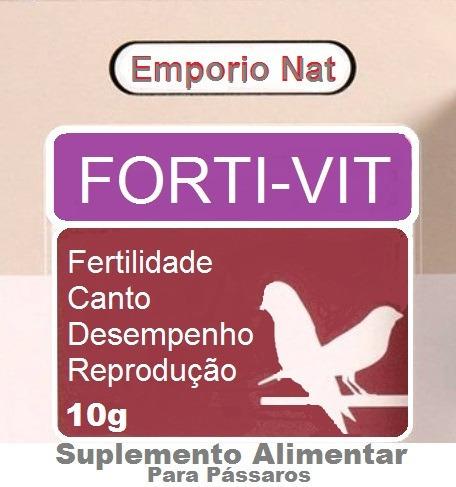 Forti-vit Nacional - Fertilidade, Canto, Reprodução 10g