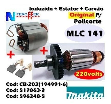 Induzido + Estator + Carvão Original Mlc 141 220v Makita