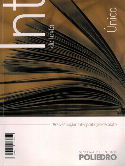 Livro Sistema De Ensino Poliedro: Interpretação De Texto