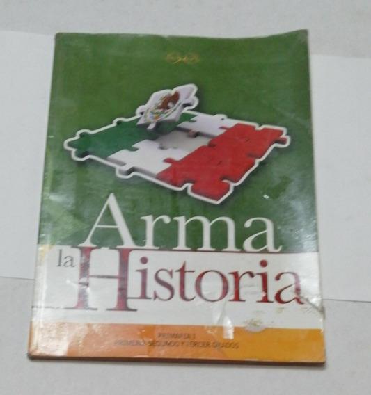 Arma La Historia Libro Secundaria