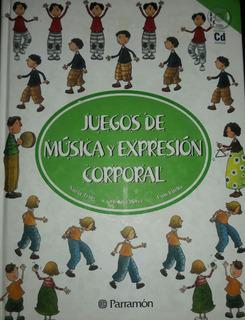 Juegos De Música Y Expresión Corporal C/cd-rom