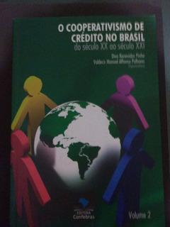O Cooperativismo De Crédito No Brasil
