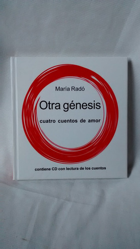 Imagen 1 de 4 de Otra Genesis Maria Rado Cuatro Cuentos De Amor Con Cd