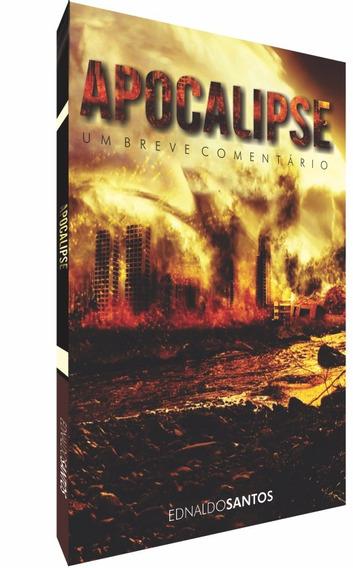 Apocalipse, Um Breve Comentário
