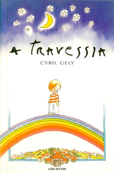 A Travessia - Cyril Gely