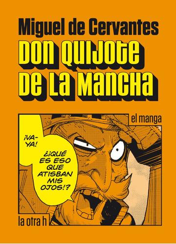 Imagen 1 de 1 de Don Quijote De La Mancha - El Manga