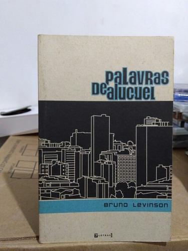 Livro Palavras De Aluguel -(autor Bruno Levinson).