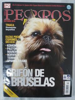 Revista Perros Pura Sangre/ Grifón De Bruselas