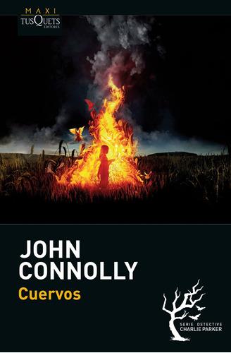 Imagen 1 de 3 de Cuervos De John Connolly - Tusquets