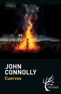 Cuervos De John Connolly - Tusquets