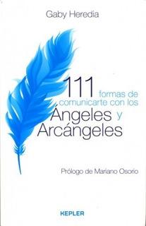 111 Formas De Comunicarse Con Los Ángeles Y Arcángeles