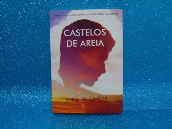 Livro Castelos De Areia - Por Américo Simões