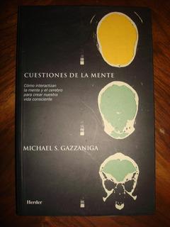 Cuestiones De La Mente - Michael S. Gazzaniga